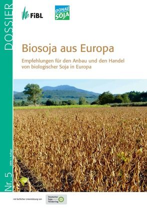Biosoja aus Europa von Asam,  Ludwig, Bernet,  Thomas, Messmer,  Monika, Recknagel,  Jürgen