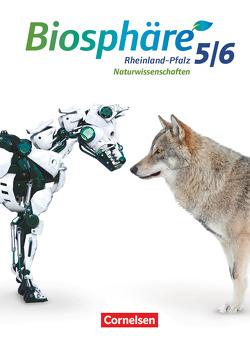 Biosphäre Sekundarstufe I – Gymnasium Rheinland-Pfalz – 5./6. Schuljahr von Hübner,  Silke, Merk,  Gabriele