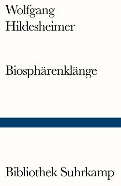 Biosphärenklänge von Hildesheimer,  Wolfgang