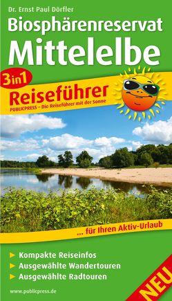 Biosphärenreservat Mittelelbe von Dörfler,  Dr. Ernst Paul