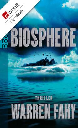 Biosphere von Bader,  Daren, Fahy,  Warren, Windgassen,  Michael