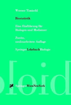 Biostatistik von Timischl,  Werner