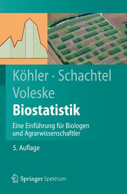 Biostatistik von Koehler,  Wolfgang, Schachtel,  Gabriel, Voleske,  Peter