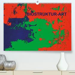 Biostruktur (Premium, hochwertiger DIN A2 Wandkalender 2021, Kunstdruck in Hochglanz) von Lammers,  Heiner