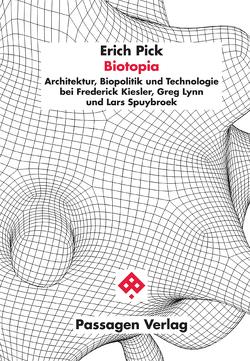 Biotopia von Pick,  Erich