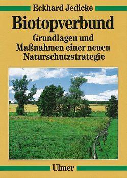 Biotopverbund von Jedicke,  Eckhard