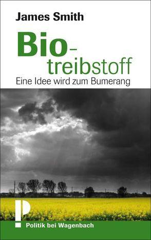 Biotreibstoff von Koch,  Hans Gerd, Smith,  James