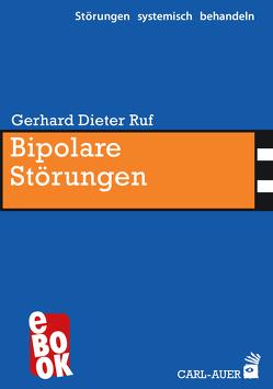 Bipolare Störungen von Ruf,  Gerhard Dieter