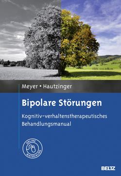 Bipolare Störungen von Hautzinger,  Martin, Meyer,  Thomas D.
