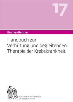 Bircher-Benner Handbuch 17 von Bircher,  Andres Dr.med., Bircher,  Anne-Cécile, Bircher,  Lilli, Bircher,  Pascal