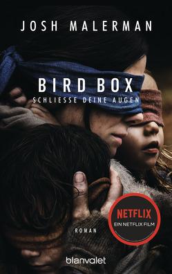 Bird Box – Schließe deine Augen von Kinzel,  Fred, Malerman,  Josh