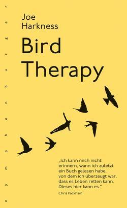 Bird Therapy von Harkness,  Joe