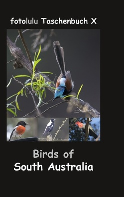 Birds of South Australia von fotolulu