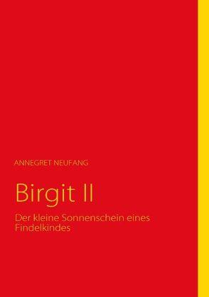 Birgit II von Neufang,  Annegret