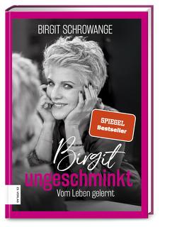 Birgit ungeschminkt von Schrowange,  Birgit