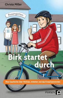 Birk startet durch von Miller,  Christa