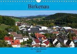 Birkenau. Das Tor zum Odenwald (Wandkalender 2019 DIN A4 quer) von Wesch,  Friedrich