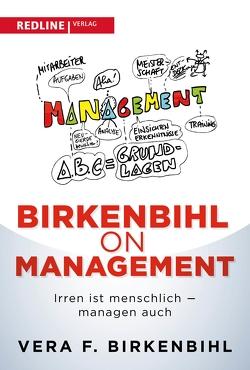 Birkenbihl on Management von Birkenbihl,  Vera F