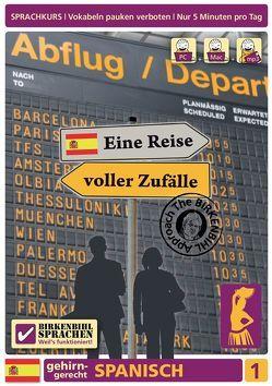 Birkenbihl Sprachen: Spanisch, Eine Reise voller Zufälle, Teil 1