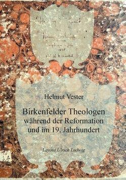 Birkenfelder Theologen von Vester,  Helmut