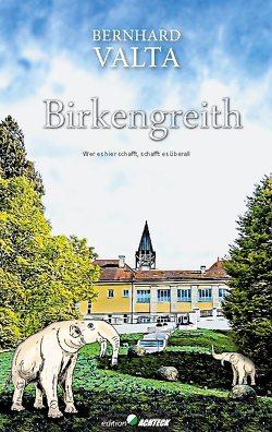 Birkengreith von Valta,  Bernhard