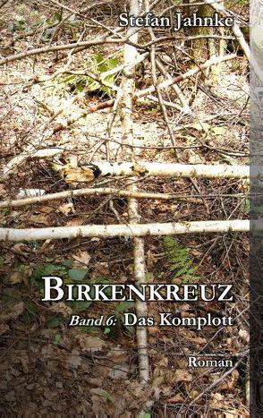 Birkenkreuz 6 von Jahnke,  Stefan