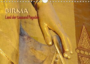 Birma, Land der tausend Pagoden (Wandkalender 2018 DIN A4 quer) von Scheller,  Hans-Werner