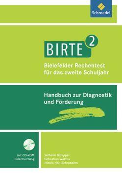 BIRTE 2 / BIRTE 2 – Bielefelder Rechentest für das 2. Schuljahr von Schipper,  Wilhelm, von Schroeders,  Nicolai, Wartha,  Sebastian