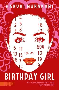 Birthday Girl von Gräfe,  Ursula, Menschik,  Kat, Murakami,  Haruki