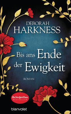 Bis ans Ende der Ewigkeit von Göhler,  Christoph, Harkness,  Deborah