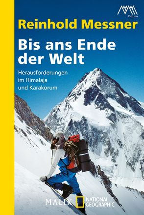 Bis ans Ende der Welt von Messner,  Reinhold