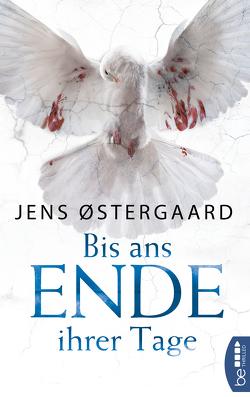 Bis ans Ende ihrer Tage von Østergaard,  Jens, Pröfrock,  Nora