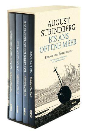 Bis ans offene Meer von Gundlach,  Angelika, Strindberg,  August