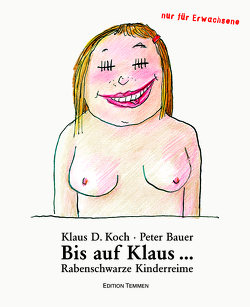 Bis auf Klaus… von Bauer,  Peter, Koch,  Klaus D