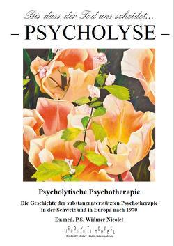 Bis dass der Tod uns scheidet…/ Psycholyse von Widmer Nicolet,  Samuel