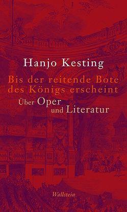Bis der reitende Bote des Königs erscheint von Kesting,  Hanjo
