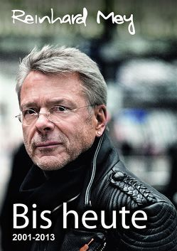 BIS HEUTE von Gerlitz,  Carsten, Mey,  Reinhard, Rakete,  Jim