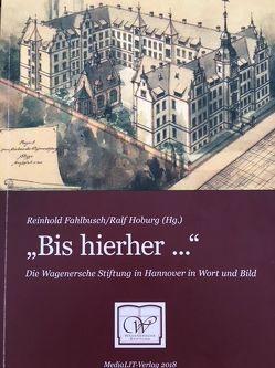 """""""Bis hierher…"""" von Fahlbusch,  Reinhold, Hoburg,  Ralf"""