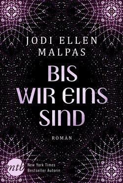 Bis wir eins sind von Malpas,  Jodi Ellen, Schilasky,  Sabine