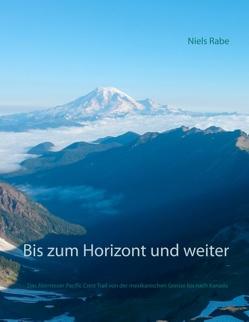 Bis zum Horizont und weiter von Rabe,  Niels