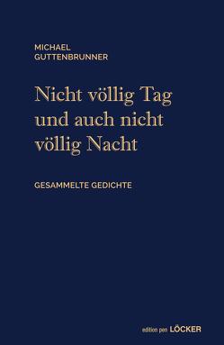 Bis zum Zenith von Guttenbrunner,  Michael