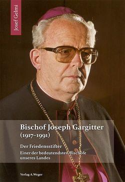 Bischof Joseph Gargitter (1917-1991) von Gelmi,  Josef