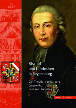Bischof und Landesherr in Regensburg von Haberl,  Dieter, Hausberger,  Karl, Reidel,  Hermann, Unterburger,  Klaus