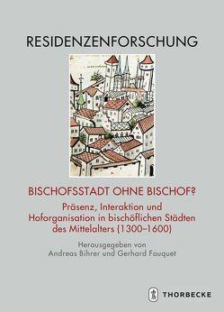 Bischofsstadt ohne Bischof? von Bihrer,  Andreas, Fouquet,  Gerhard