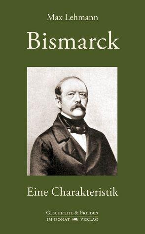 Bismarck von Donat,  Helmut, Fesser,  Gerd, Lehmann,  Gertrud, Lehmann,  Max