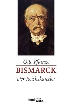 Bismarck Bd. 2: Der Reichskanzler von Hahlbrock,  Peter, Pflanze,  Otto