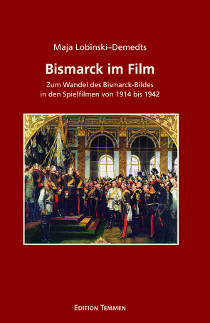 Bismarck im Film von Lobinski–Demedts,  Maja