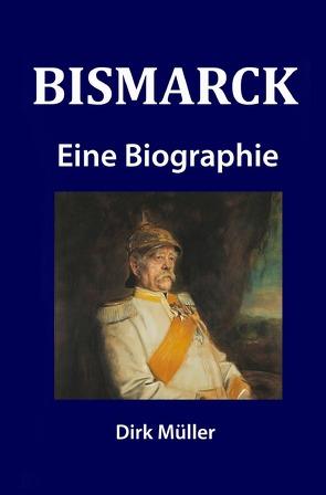 Bismarck von Müller,  Dirk