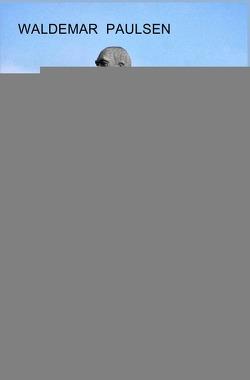 Bismarck von unten von Paulsen,  Waldemar