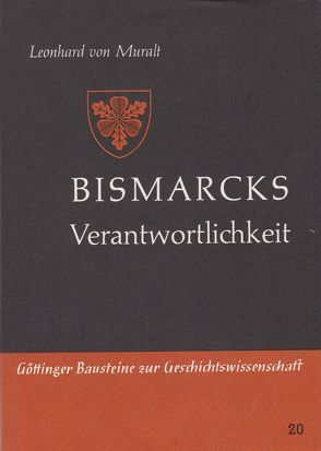Bismarcks Verantwortlichkeit von Muralt,  Leonhard von